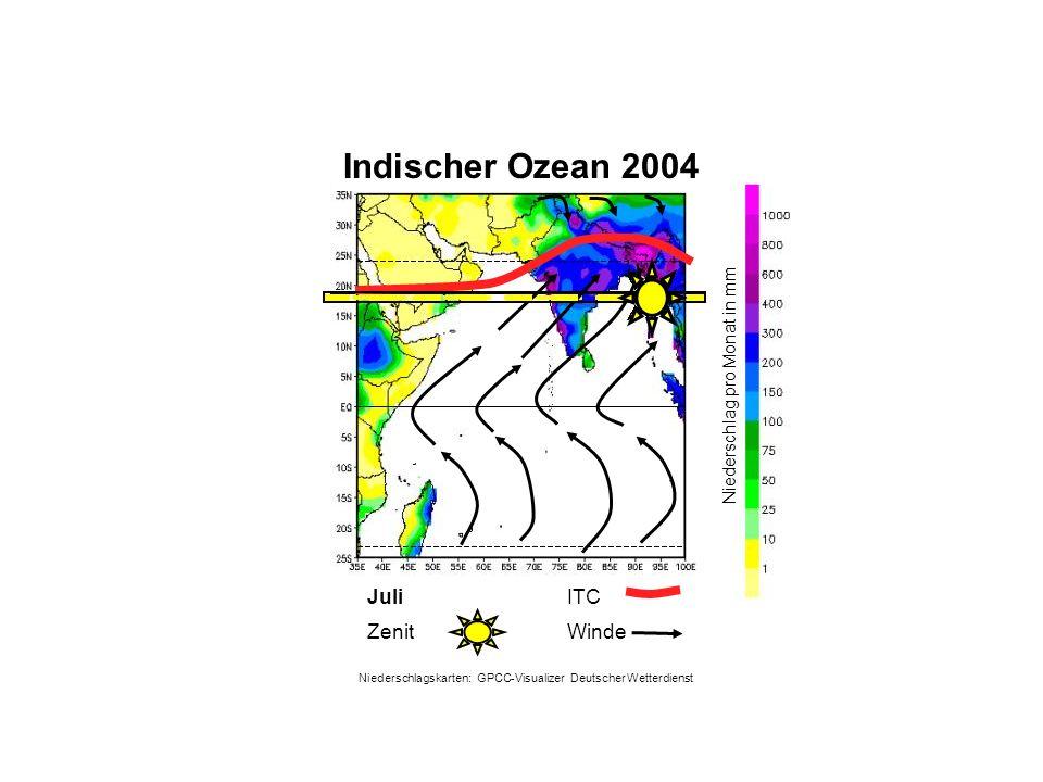 Niederschlag pro Monat in mm Juli WindeZenit ITC Indischer Ozean 2004 Niederschlagskarten: GPCC-Visualizer Deutscher Wetterdienst