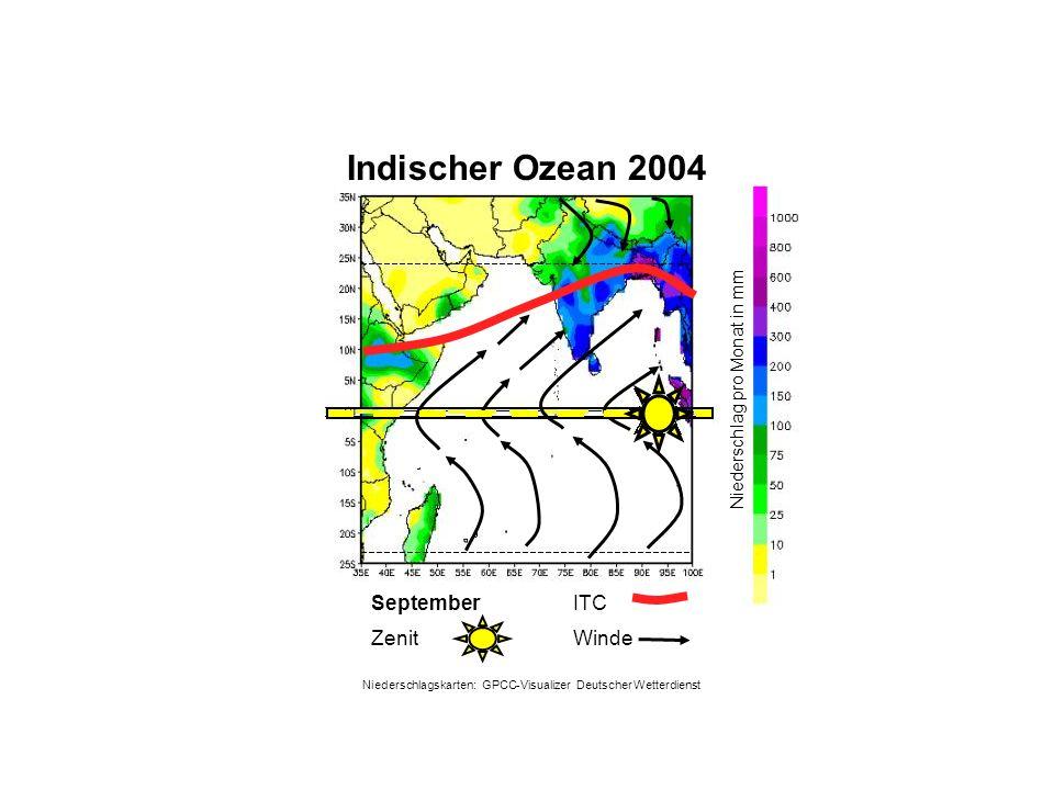 Niederschlag pro Monat in mm September WindeZenit ITC Indischer Ozean 2004 Niederschlagskarten: GPCC-Visualizer Deutscher Wetterdienst