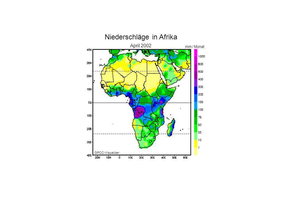 Januar 2000 April 2002 mm / Monat Niederschläge in Afrika GPCC-Visualizer