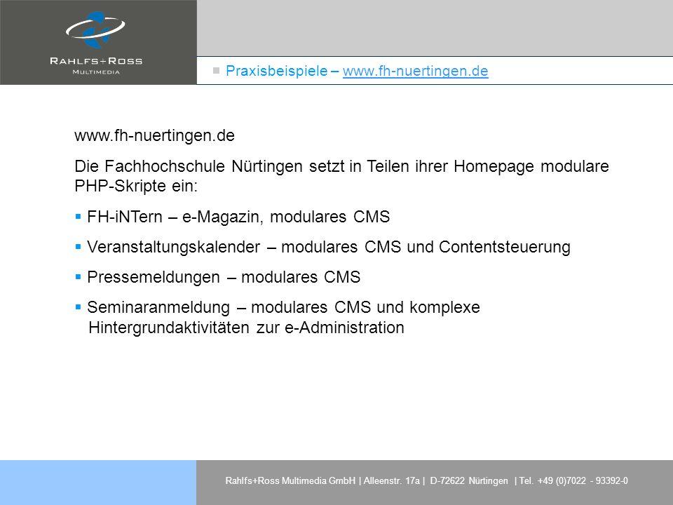 Rahlfs+Ross Multimedia GmbH | Alleenstr. 17a | D-72622 Nürtingen | Tel. +49 (0)7022 - 93392-0 Praxisbeispiele – www.fh-nuertingen.dewww.fh-nuertingen.