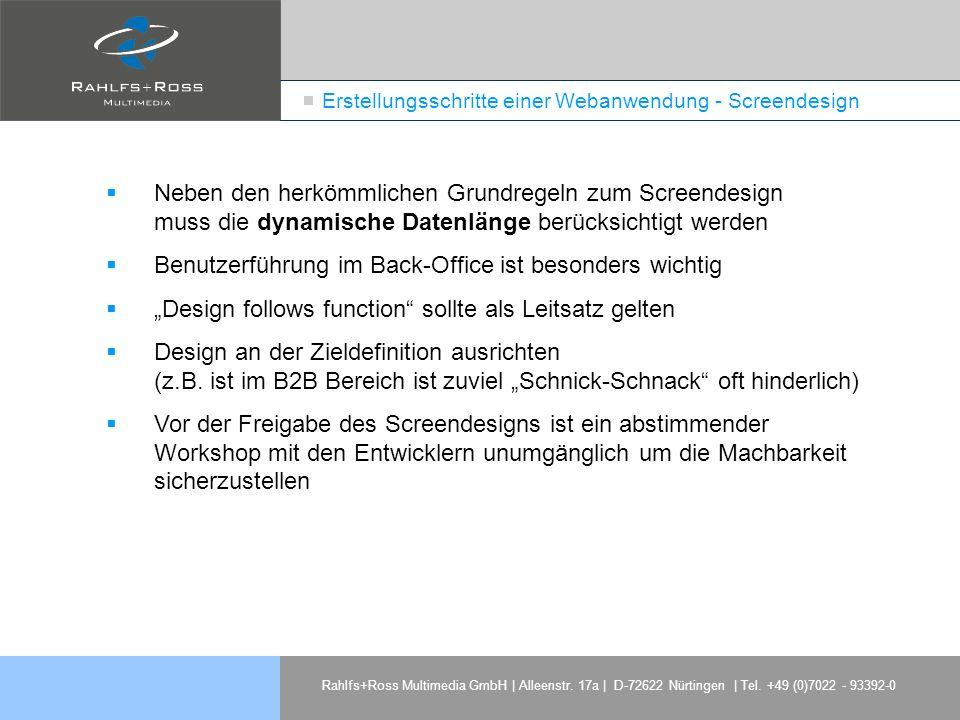 Rahlfs+Ross Multimedia GmbH | Alleenstr. 17a | D-72622 Nürtingen | Tel. +49 (0)7022 - 93392-0 Erstellungsschritte einer Webanwendung - Screendesign Ne