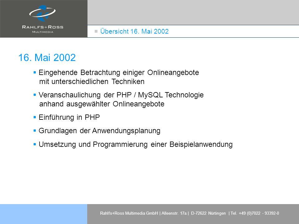 Rahlfs+Ross Multimedia GmbH | Alleenstr. 17a | D-72622 Nürtingen | Tel. +49 (0)7022 - 93392-0 16. Mai 2002 Eingehende Betrachtung einiger Onlineangebo
