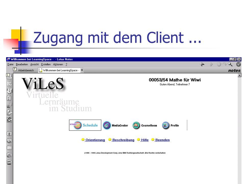 Zugang mit dem Client...