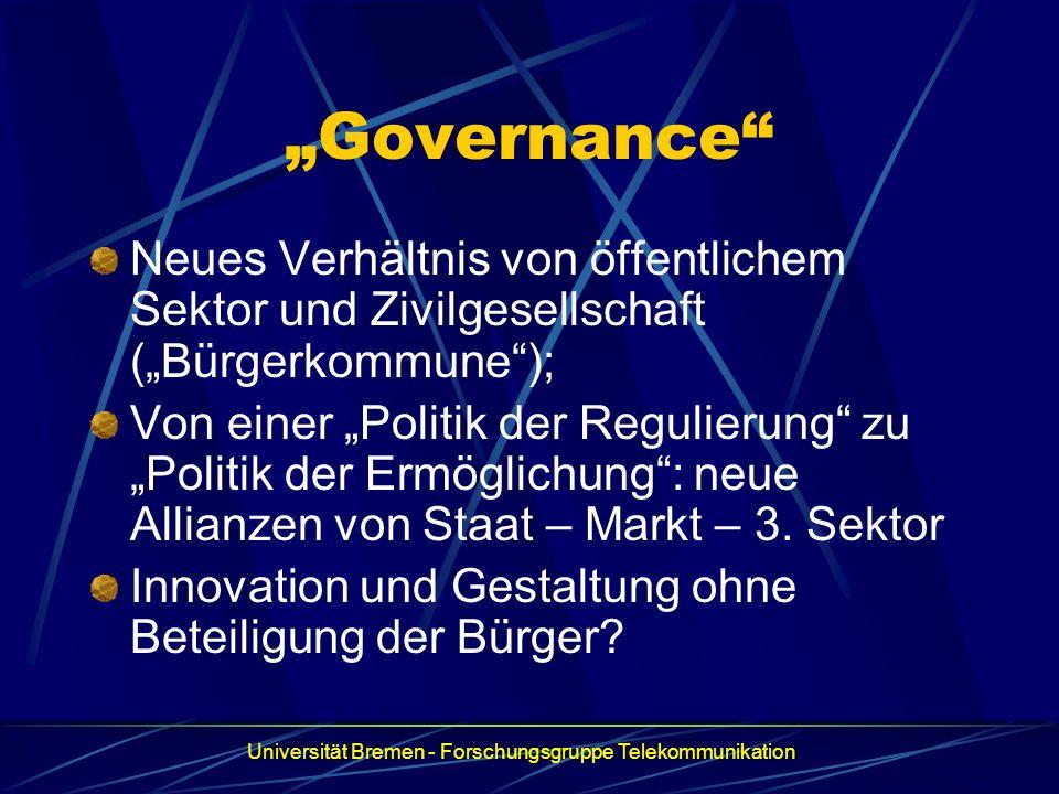 Governance Neues Verhältnis von öffentlichem Sektor und Zivilgesellschaft (Bürgerkommune); Von einer Politik der Regulierung zu Politik der Ermöglichu