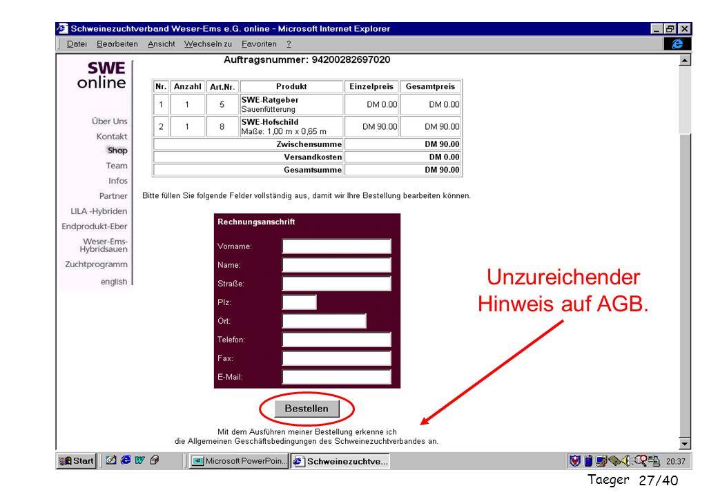 Taeger 27/40 Unzureichender Hinweis auf AGB.
