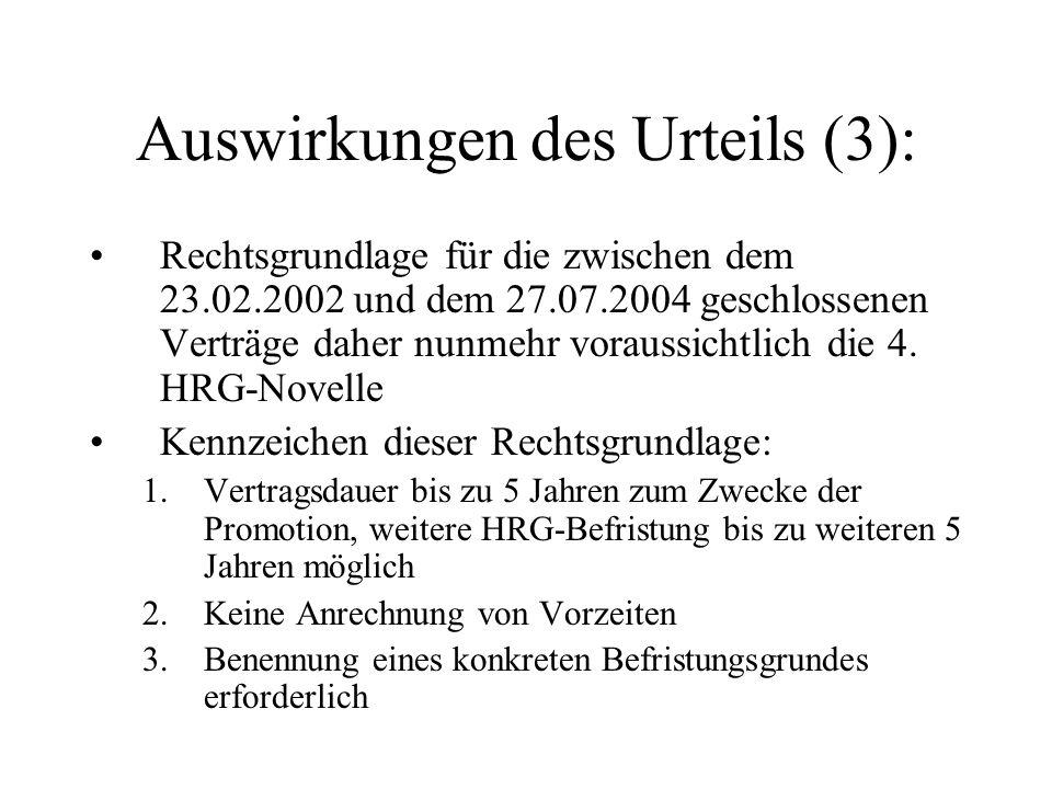 Auswirkungen des Urteils (3): Rechtsgrundlage für die zwischen dem 23.02.2002 und dem 27.07.2004 geschlossenen Verträge daher nunmehr voraussichtlich