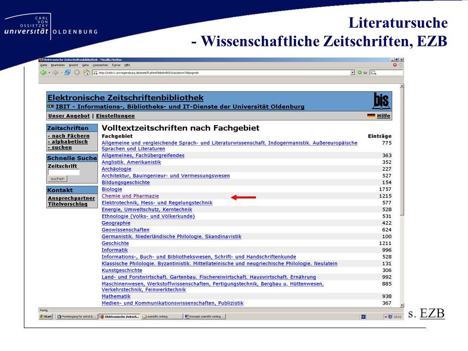 Literatursuche - Wissenschaftliche Zeitschriften, EZB s. EZBEZB