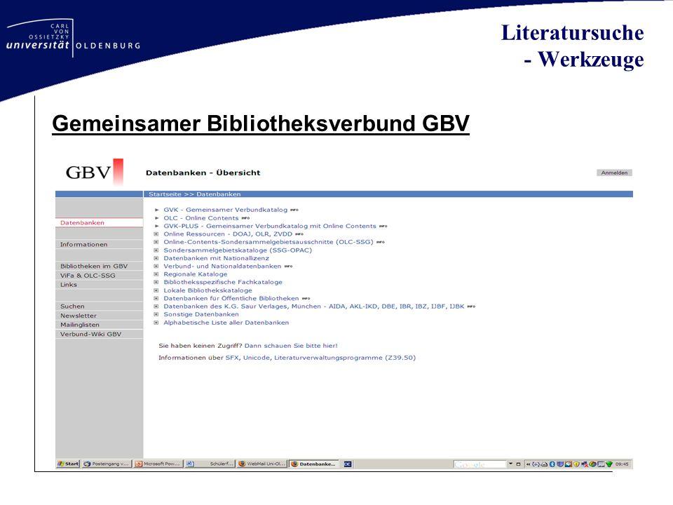 Literatursuche - Werkzeuge Gemeinsamer Bibliotheksverbund GBV
