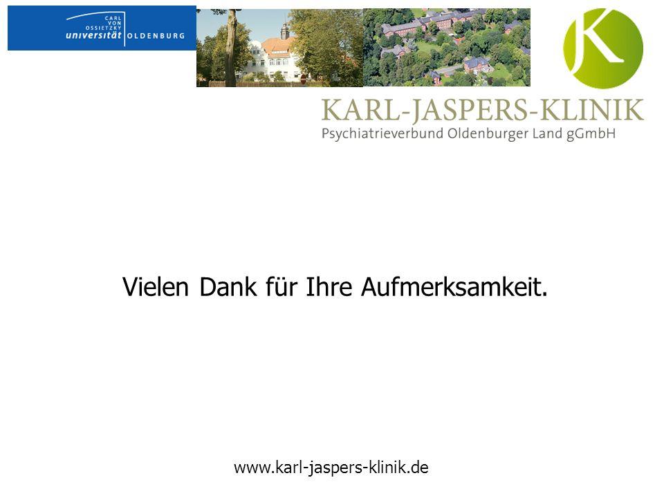 Vielen Dank für Ihre Aufmerksamkeit. www.karl-jaspers-klinik.de