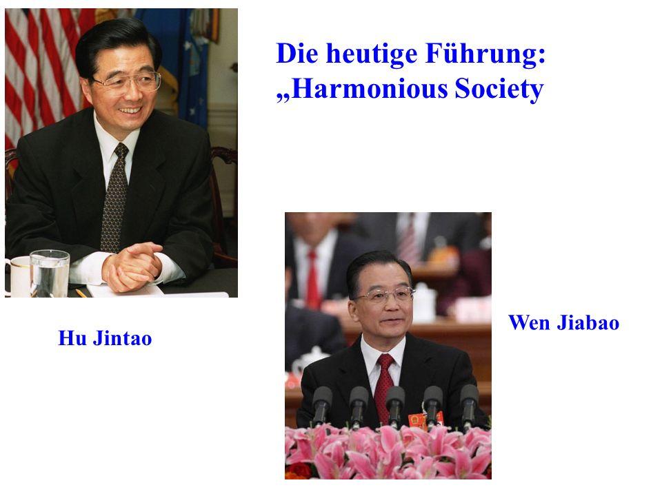 Die heutige Führung: Harmonious Society Wen Jiabao Hu Jintao