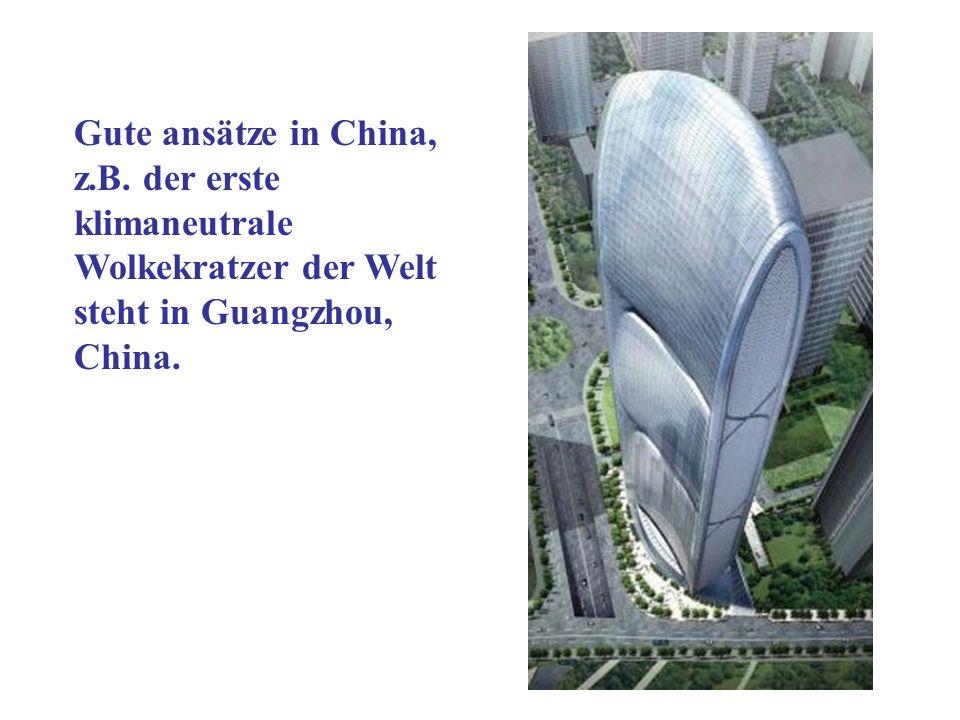 Gute ansätze in China, z.B.