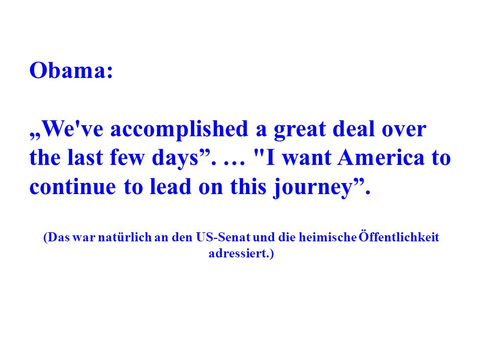Obama: We've accomplished a great deal over the last few days. …