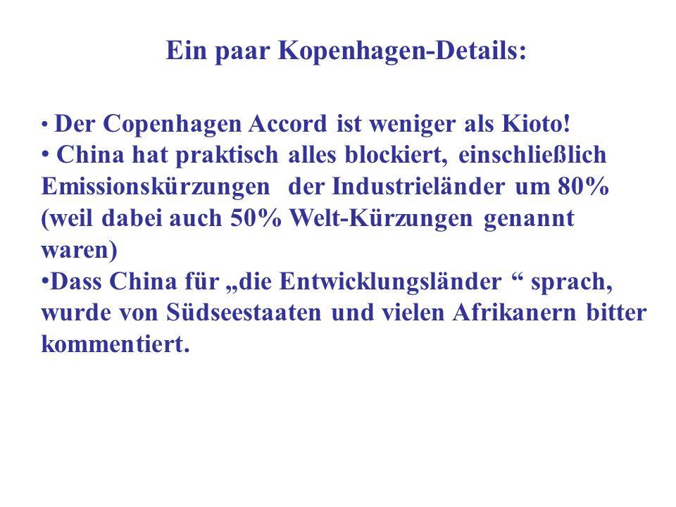 Ein paar Kopenhagen-Details: Der Copenhagen Accord ist weniger als Kioto.
