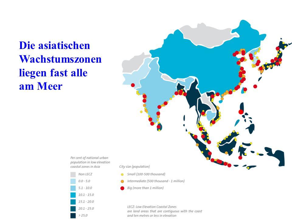 Die asiatischen Wachstumszonen liegen fast alle am Meer