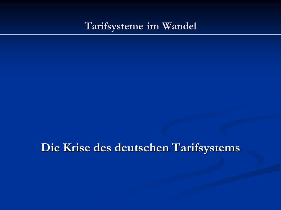 Tarifsysteme im Wandel Die Krise des deutschen Tarifsystems