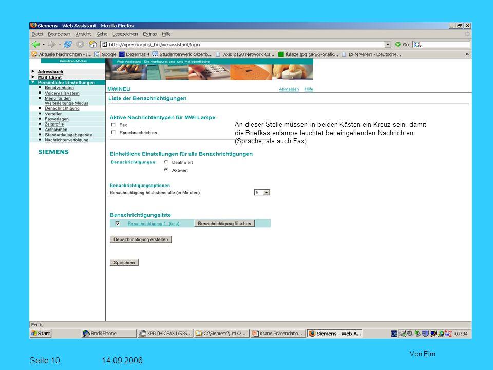 Seite 10 14.09.2006 Von Elm An dieser Stelle müssen in beiden Kästen ein Kreuz sein, damit die Briefkastenlampe leuchtet bei eingehenden Nachrichten.