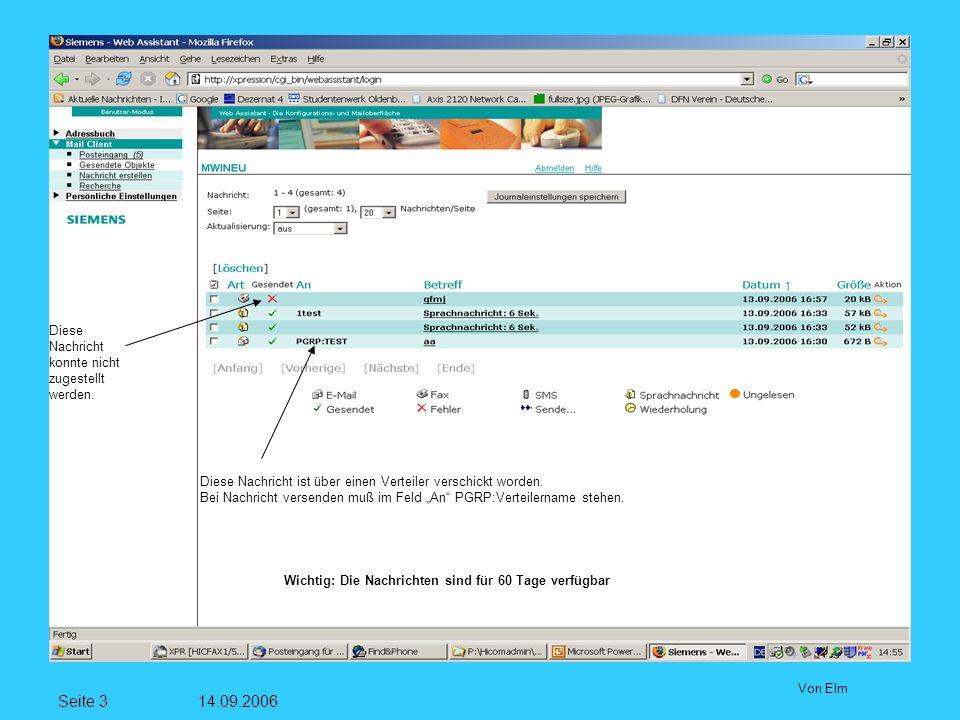 Seite 3 14.09.2006 Von Elm Diese Nachricht konnte nicht zugestellt werden.