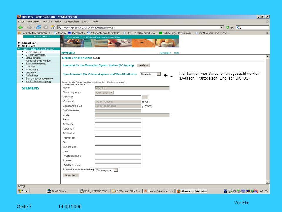 Seite 8 14.09.2006 Von Elm Hier kann ein Vertreter für die Phonemail eingetragen werden