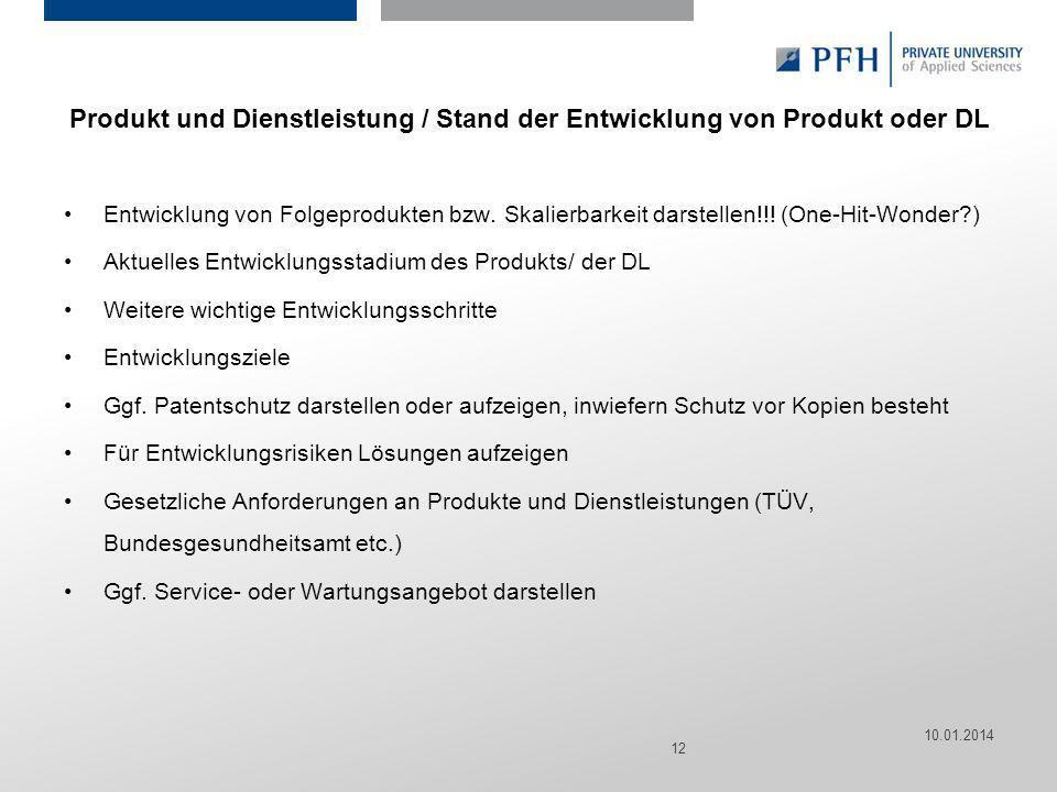 Seite 12 Hier ist Platz für den Namen des Referenten, Semesterangaben, Studienfach etc. Produkt und Dienstleistung / Stand der Entwicklung von Produkt