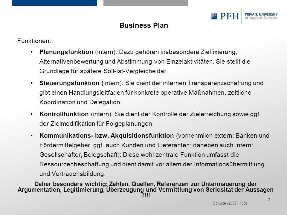 Seite 2 Hier ist Platz für den Namen des Referenten, Semesterangaben, Studienfach etc. Business Plan Funktionen: Planungsfunktion (intern): Dazu gehör