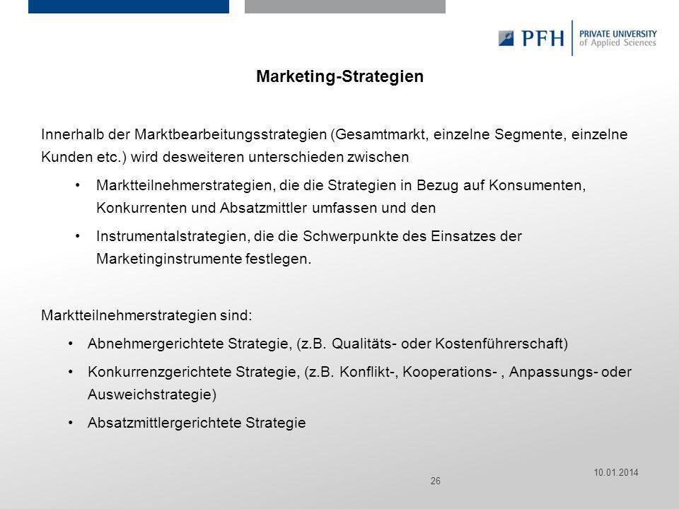 Seite 26 Hier ist Platz für den Namen des Referenten, Semesterangaben, Studienfach etc. Marketing-Strategien Innerhalb der Marktbearbeitungsstrategien
