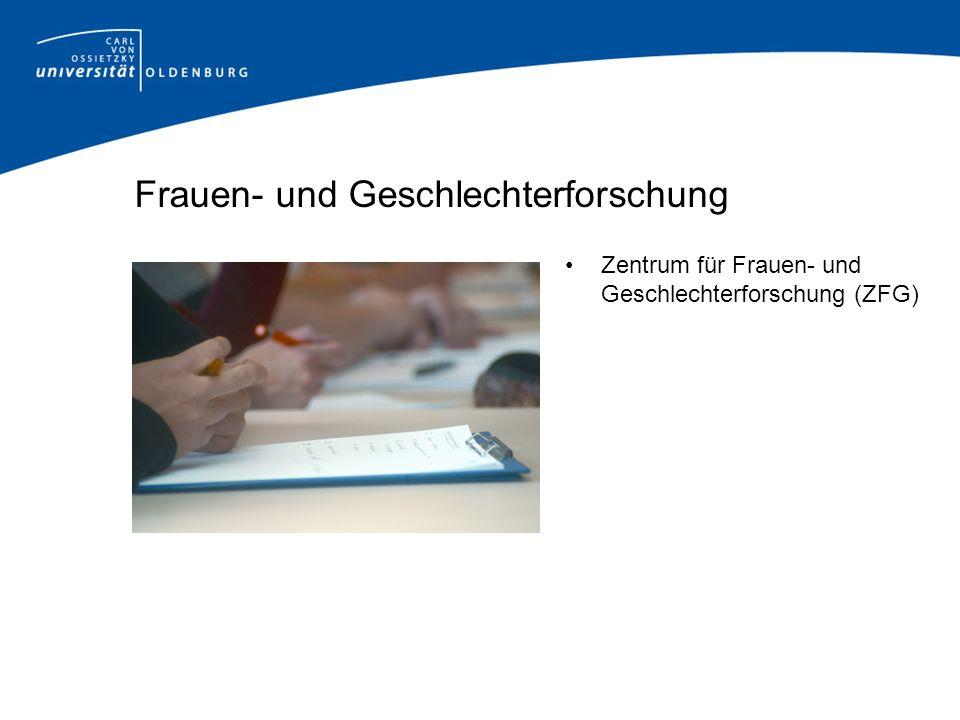 Frauen- und Geschlechterforschung Zentrum für Frauen- und Geschlechterforschung (ZFG)