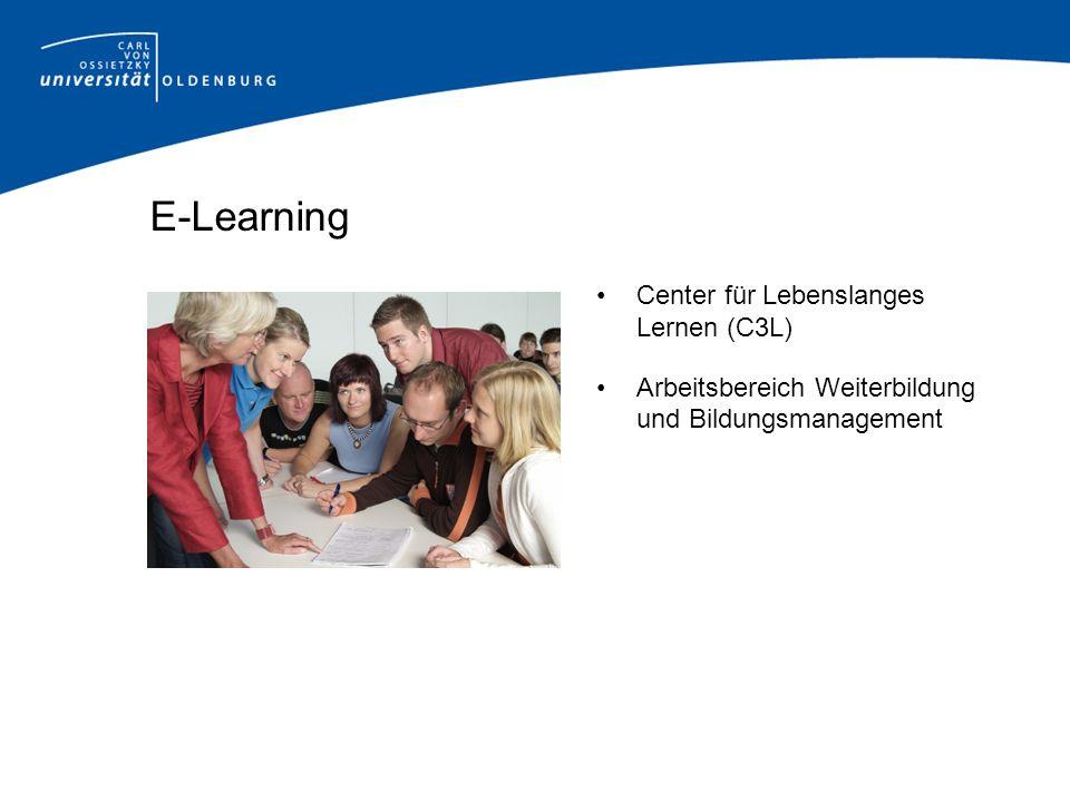 E-Learning Center für Lebenslanges Lernen (C3L) Arbeitsbereich Weiterbildung und Bildungsmanagement