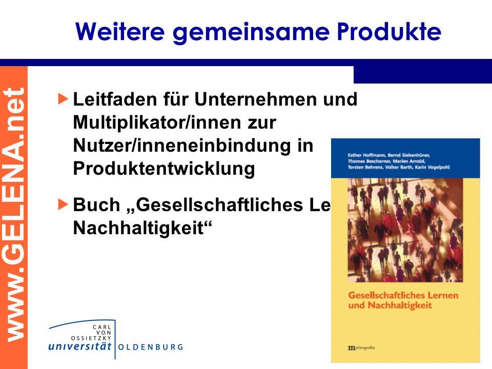 www.GELENA.net Weitere gemeinsame Produkte Leitfaden für Unternehmen und Multiplikator/innen zur Nutzer/inneneinbindung in Produktentwicklung Buch Ges