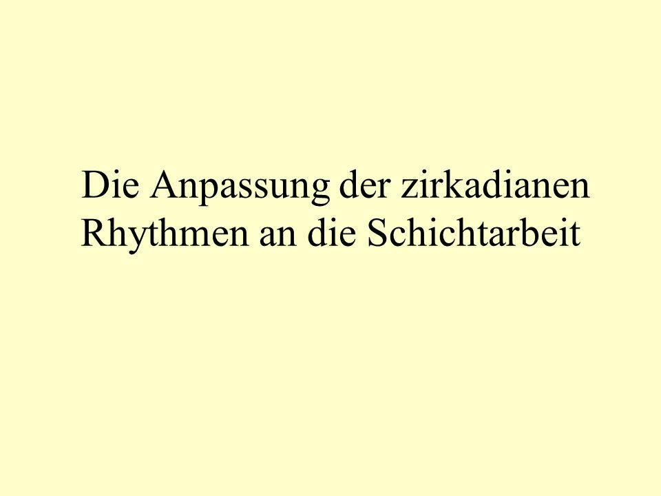 Die Anpassung der zirkadianen Rhythmen an die Schichtarbeit