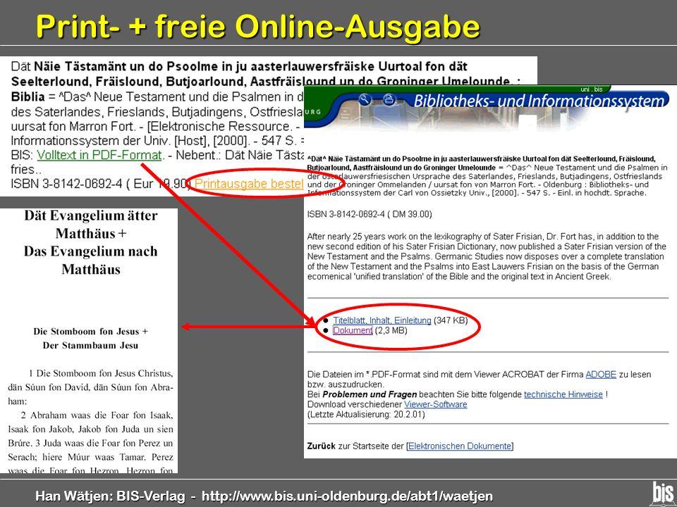 Han Wätjen: BIS-Verlag - http://www.bis.uni-oldenburg.de/abt1/waetjen Print- + freie Online-Ausgabe