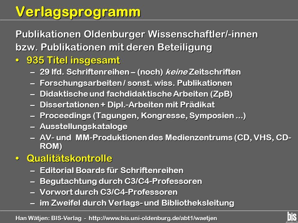 Han Wätjen: BIS-Verlag - http://www.bis.uni-oldenburg.de/abt1/waetjen Verlagsprogramm Publikationen Oldenburger Wissenschaftler/-innen bzw. Publikatio