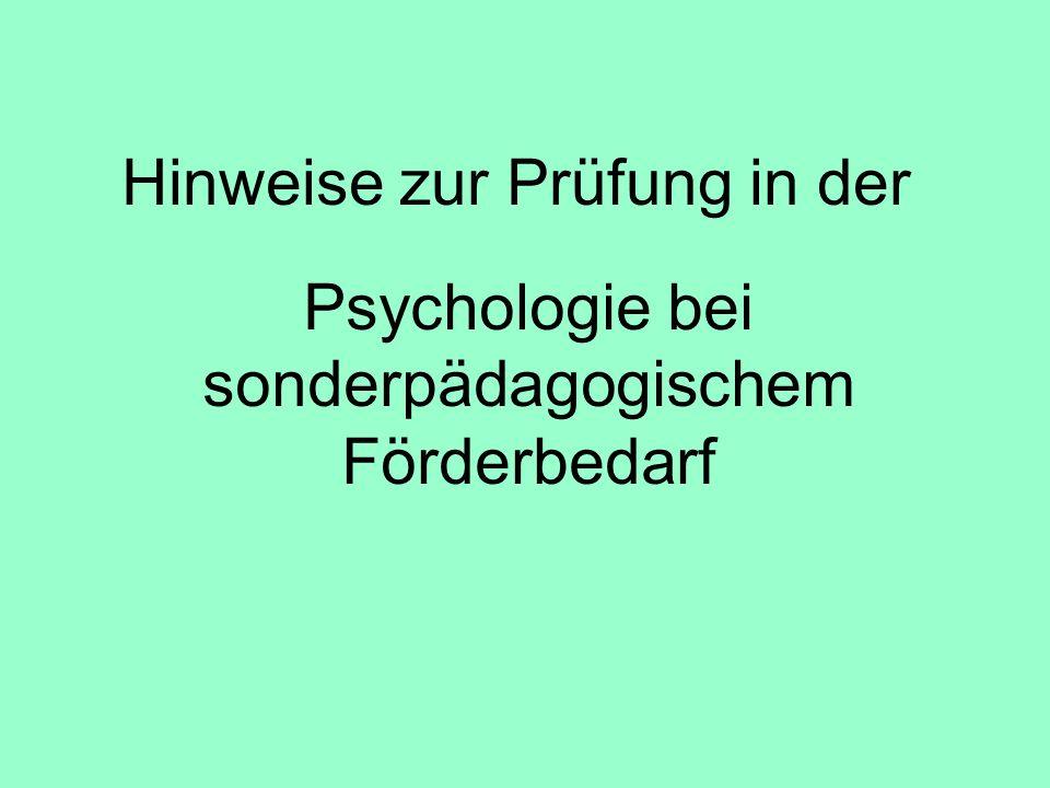 Hinweise zur Prüfung in der Psychologie bei sonderpädagogischem Förderbedarf