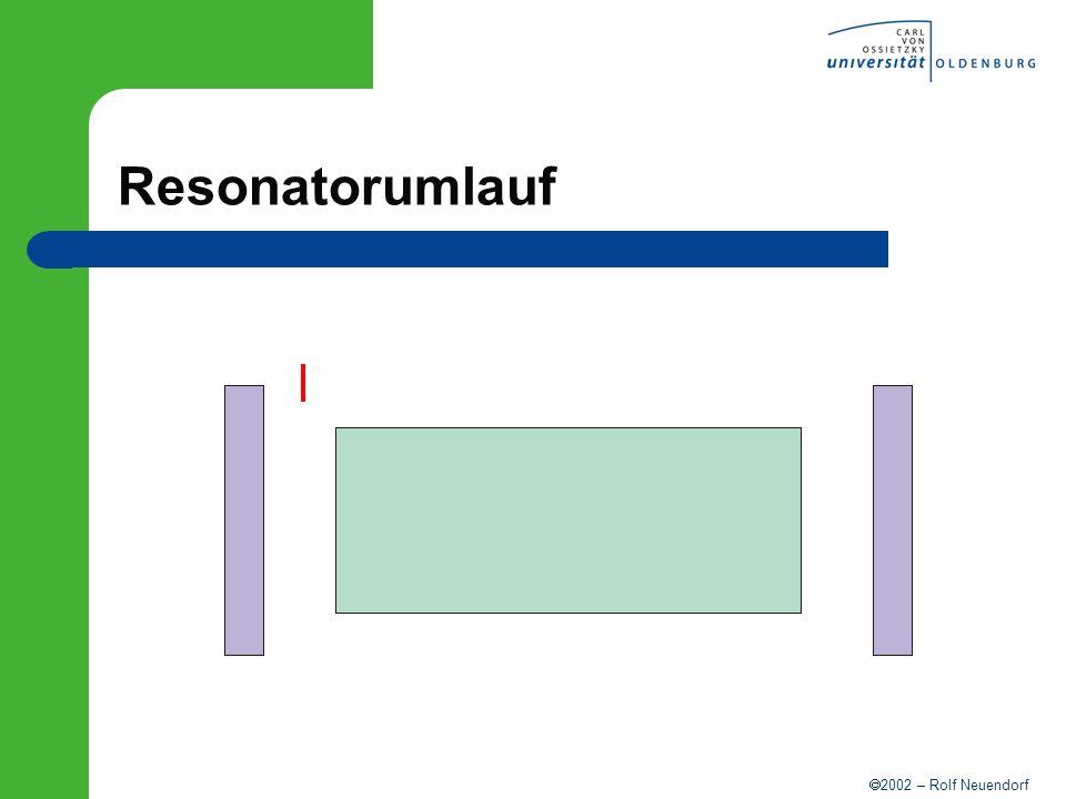 2002 – Rolf Neuendorf Resonatorumlauf