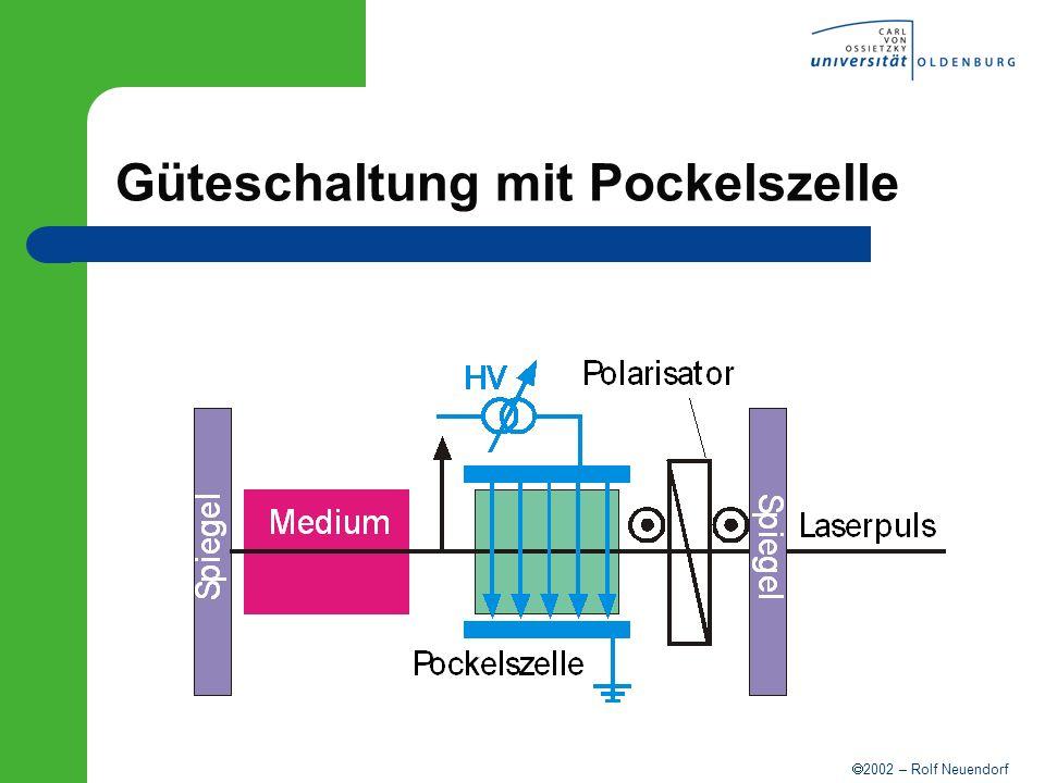 2002 – Rolf Neuendorf Güteschaltung mit Pockelszelle