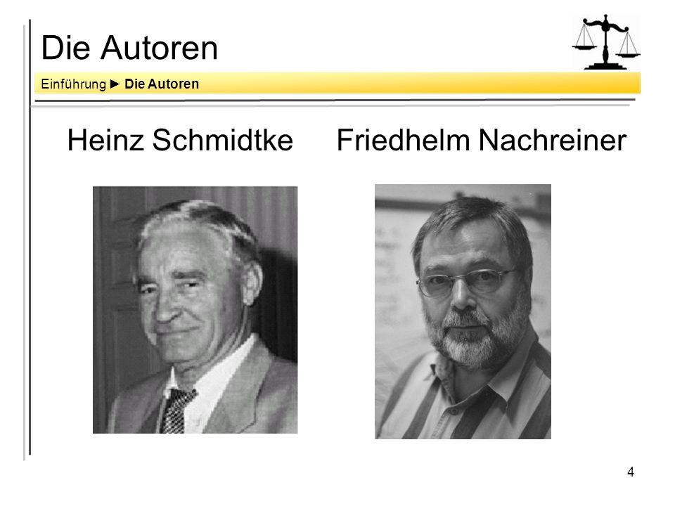 4 Die Autoren Heinz Schmidtke Friedhelm Nachreiner Einführung Die Autoren