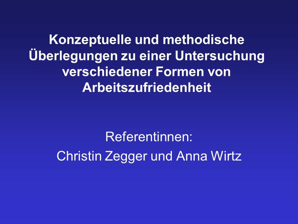 10.01.2005Verschiedene Formen der Arbeitszufriedenheit22/25 8.