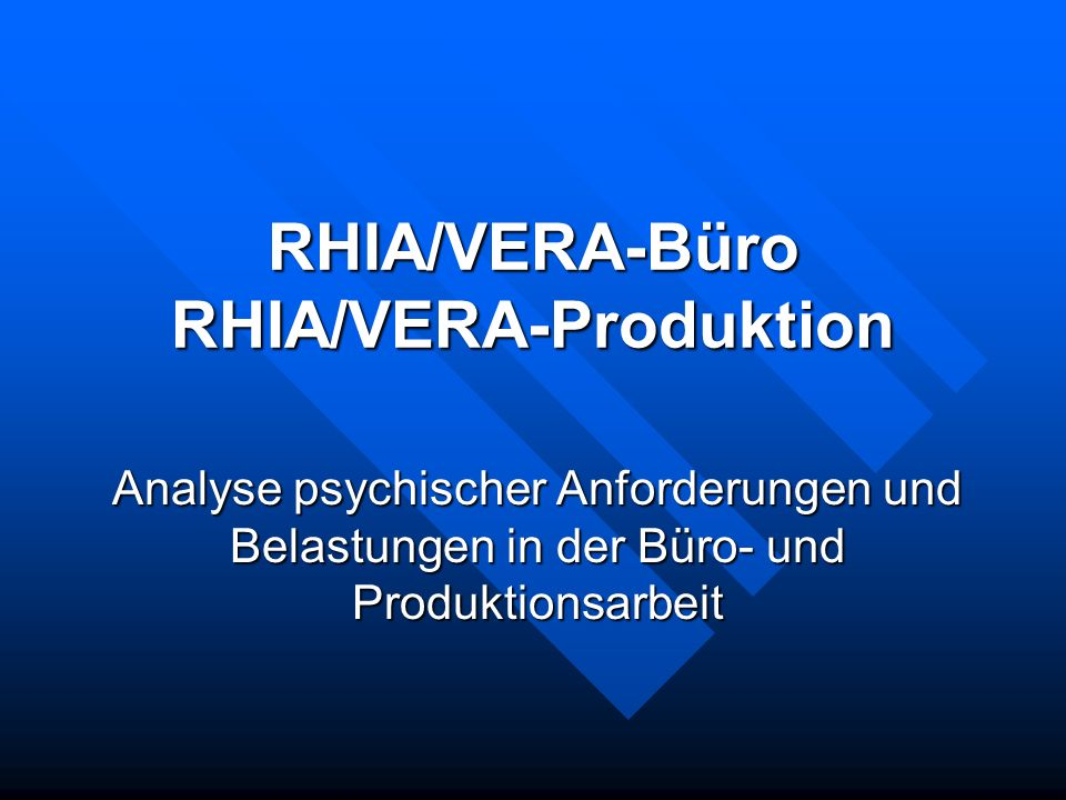 13.12.2004RHIA/VERA-Büro und -Produktion22