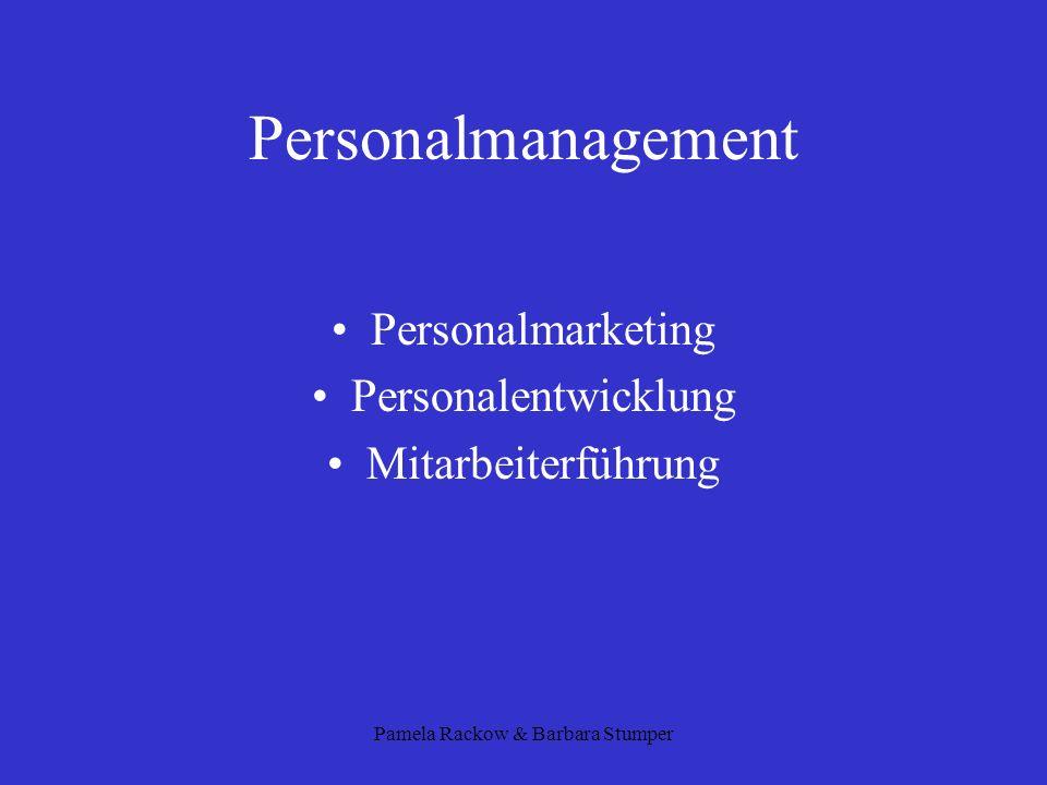 Pamela Rackow & Barbara Stumper Personalmanagement Personalmarketing Personalentwicklung Mitarbeiterführung