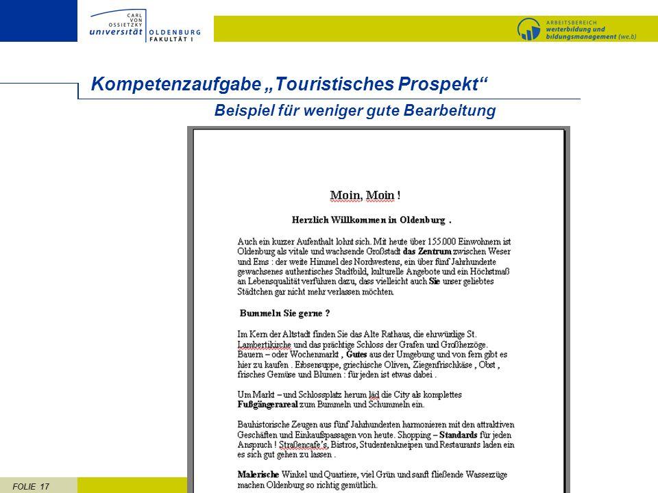 FOLIE 17 Beispiel für weniger gute Bearbeitung Kompetenzaufgabe Touristisches Prospekt