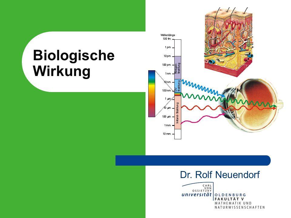 Biologische Wirkung Dr. Rolf Neuendorf