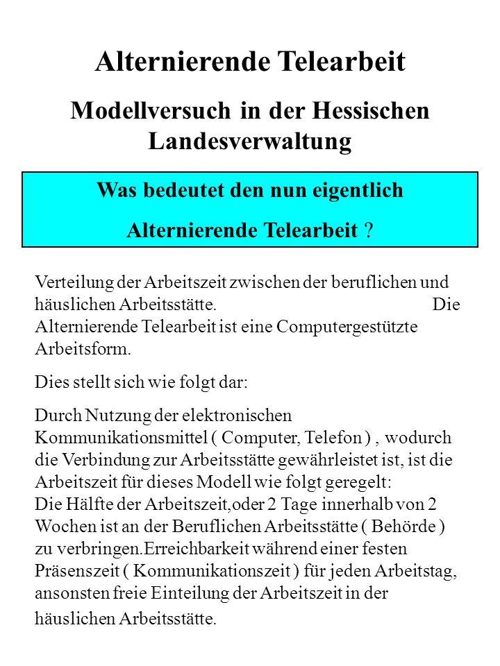 Literatur:Gabriele Winkler ( Hg. ) Telearbeit und Lebensqualität Zur Vereinbarung von Beruf und Familie Campus ISBN 3-593-36870-6 Universität Oldenbur