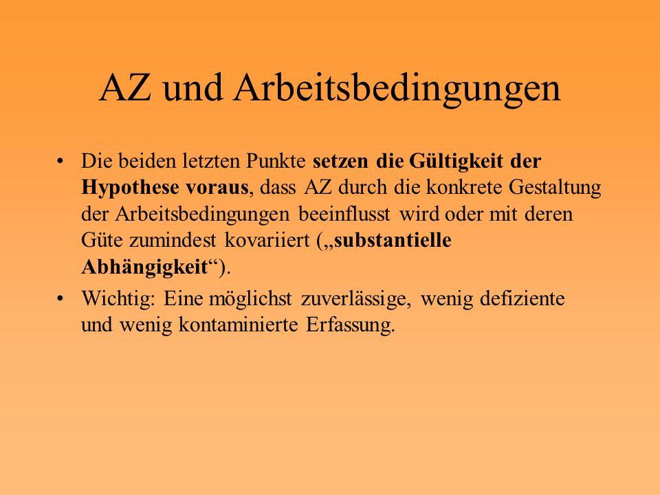 AZ als Kriterium Personenspezifische Merkmale werden hier als Kriterien- kontamination betrachtet.