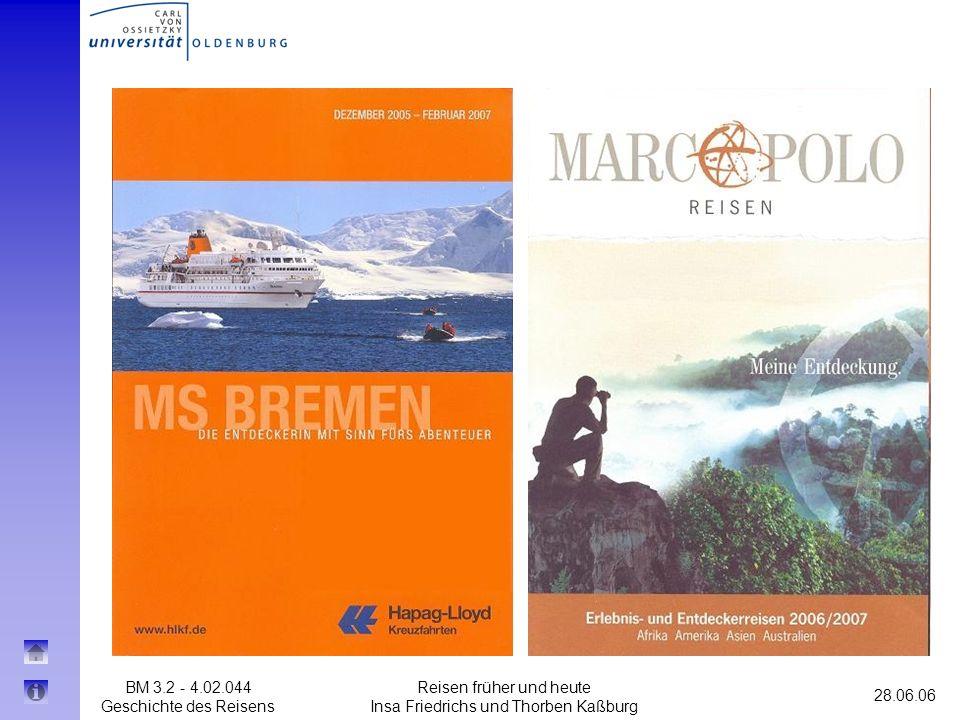 BM 3.2 - 4.02.044 Geschichte des Reisens 28.06.06 Reisen früher und heute Insa Friedrichs und Thorben Kaßburg