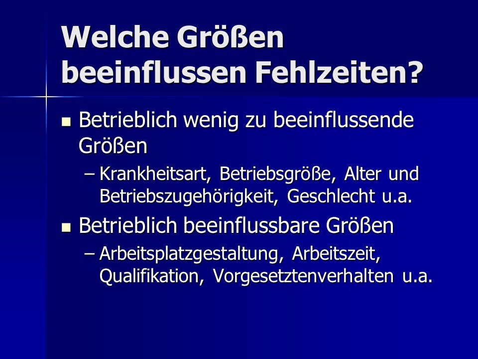 Motivation & Fehlzeiten Quast, Kleinbeck & Stachelhaus, 1990 Welchen Einfluss hat das Motivations- potential der Arbeit auf Fehlzeiten.