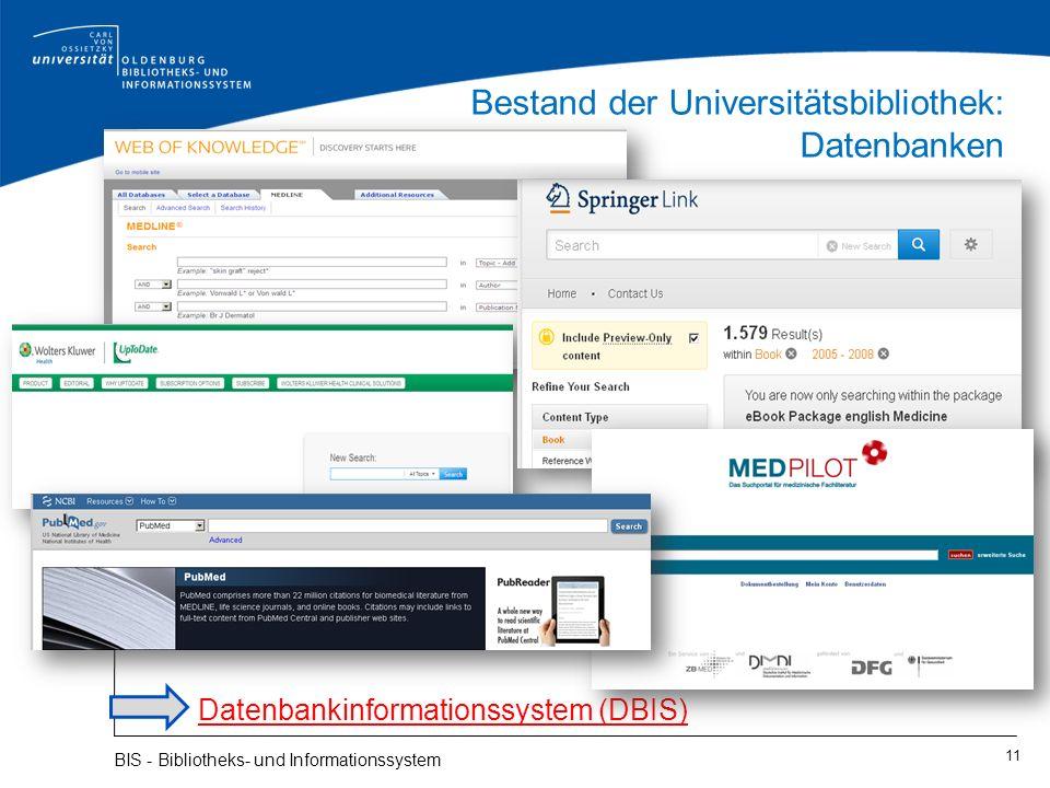 Bestand der Universitätsbibliothek: Datenbanken 11 BIS - Bibliotheks- und Informationssystem Datenbankinformationssystem (DBIS)