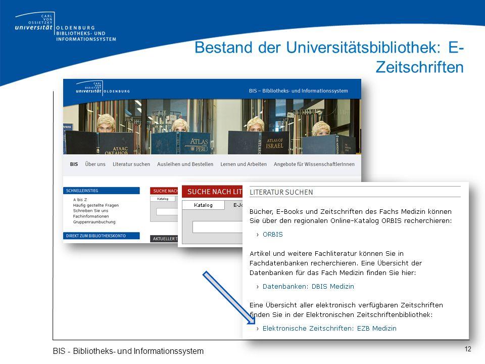 Bestand der Universitätsbibliothek: E- Zeitschriften 12 BIS - Bibliotheks- und Informationssystem