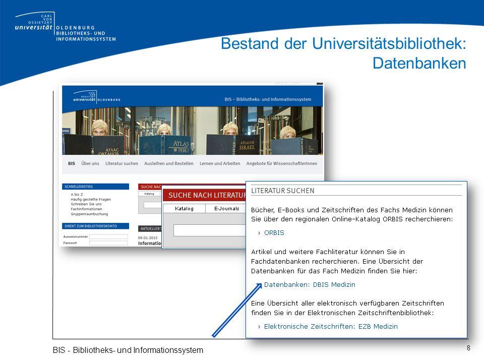Bestand der Universitätsbibliothek: Datenbanken 8 BIS - Bibliotheks- und Informationssystem