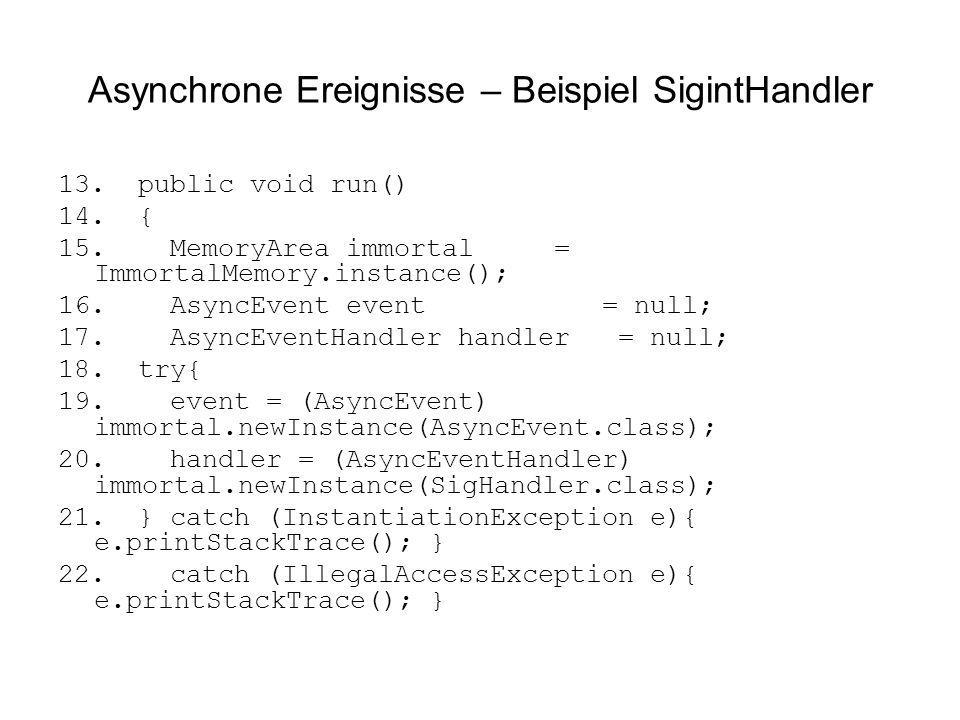 Asynchrone Ereignisse – Beispiel SigintHandler 13.