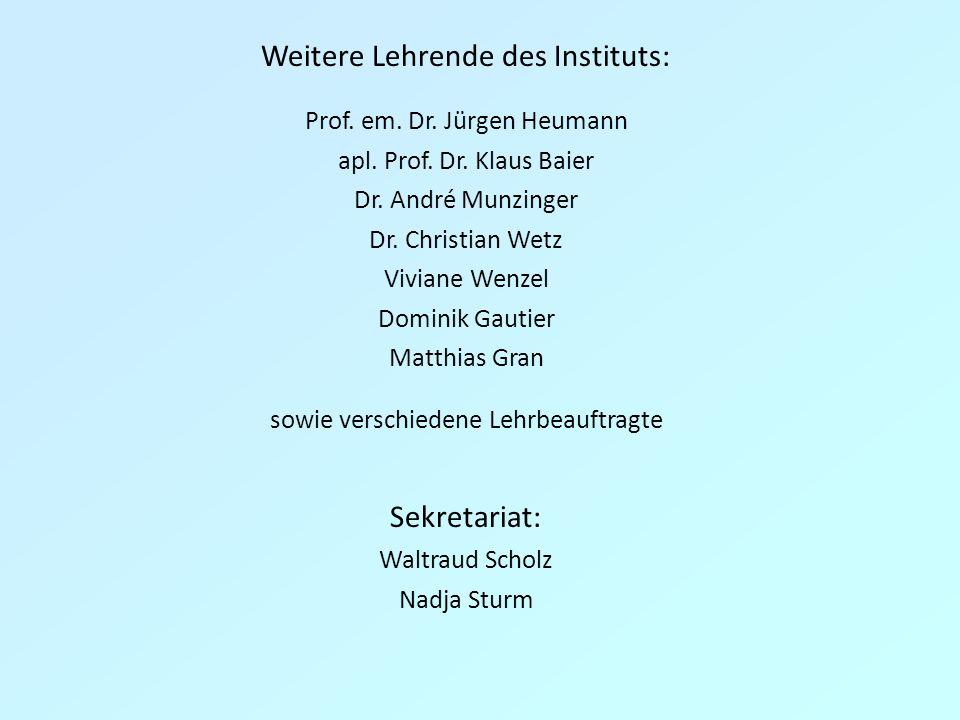 Weitere Lehrende des Instituts: Prof.em. Dr. Jürgen Heumann apl.