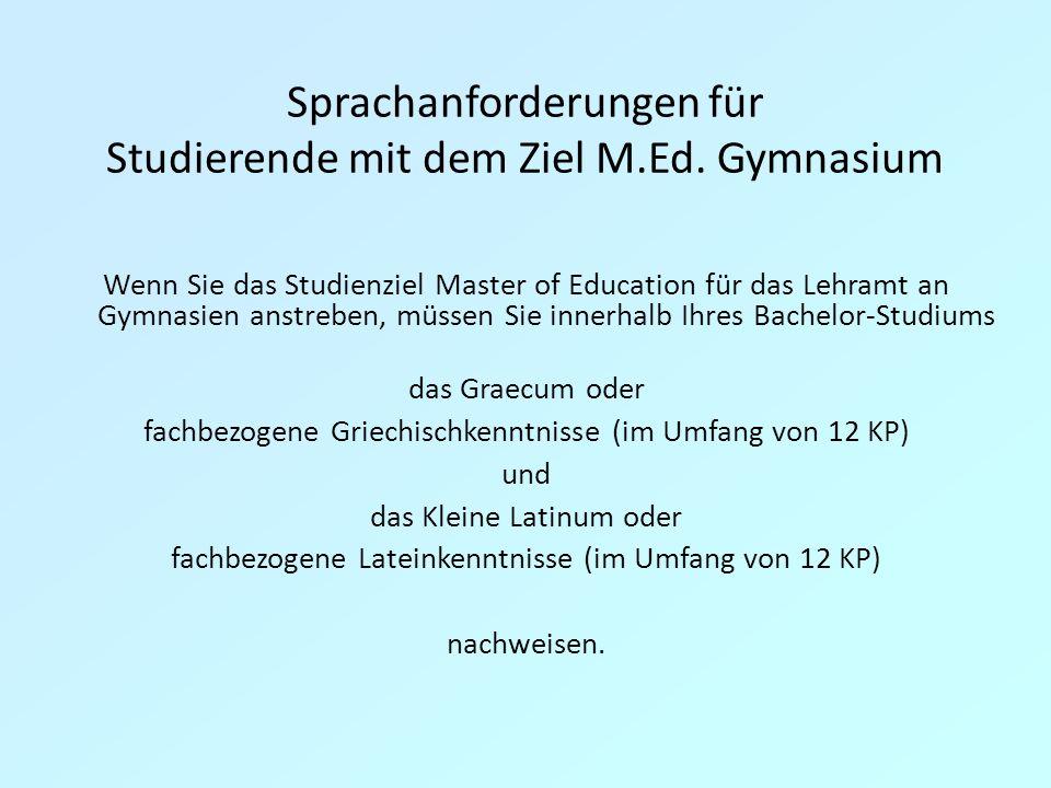 Sprachanforderungen für Studierende mit dem Ziel M.Ed.